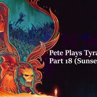 Pete Plays Tyranny- Part 18 (Sunset Spire)